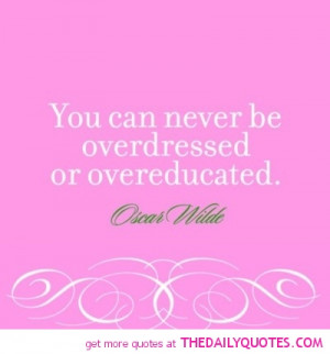 oscar-wilde-quotes-picture-never-be-overdressed-quote-pics.jpg