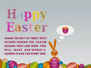 Happy Easter share the gift of trust with