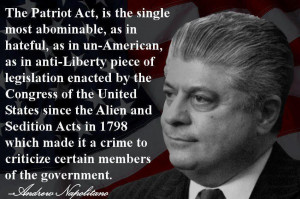 The patriot act is the single most abominable as in hateful as in un ...