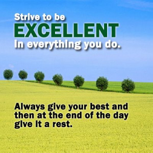 Strive to be #excellent