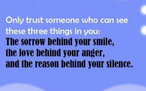 who can see these three things in you: The sorrow behind your smile ...