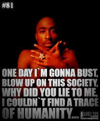 Tupac Quotes About Moving On The poetry of tupac shakur