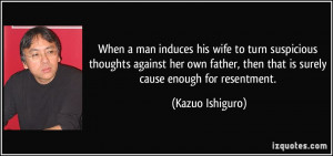 More Kazuo Ishiguro Quotes