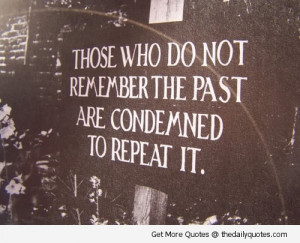 Remember The Past | The Daily Quotes