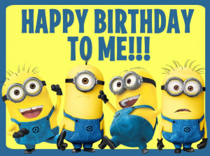 ... and glued the two Happy Birthday To Me Minion images to it as well