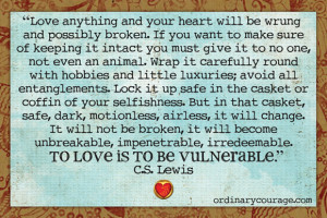 To Love is to be Vulnerable, CS Lewis on Word/less Wednesday