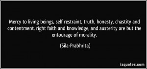 Mercy to living beings, self restraint, truth, honesty, chastity and ...