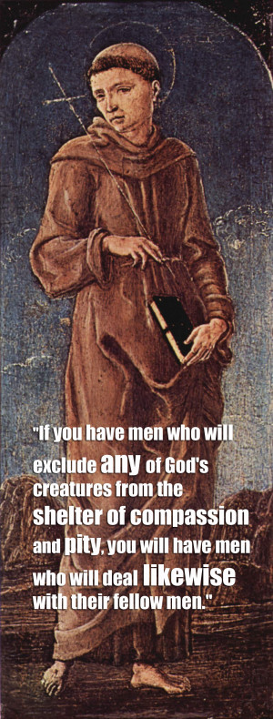 If you have men who will exclude any of God's creatures from the ...