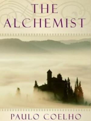 The Alchemist, Paulo Coelho The Alchemist Quotes