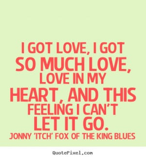 ... itch fox of the king blues love quote prints make custom quote image