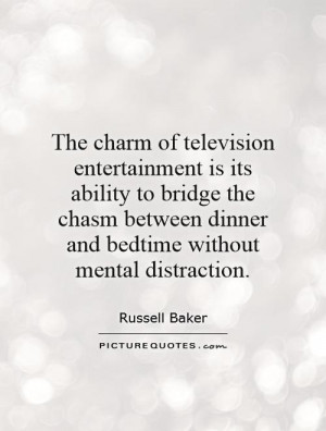 ... dinner and bedtime without mental distraction. Picture Quote #1