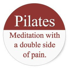 Pilates Quotes Sayings | Read more... Read less...