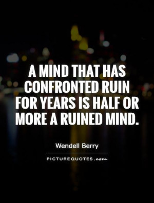 Mind Quotes Wendell Berry Quotes