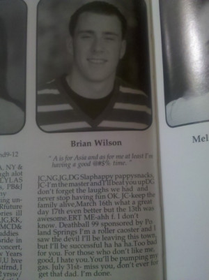 ... is really him, and if you don't believe it, read his senior quotes