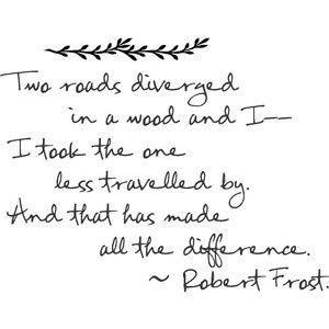 Robert Frost, Road less travelled