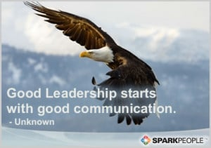 Motivational Quote - Good Leadership starts with good communication ...