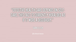 quote-Ivan-Illich-effective-health-care-depends-on-self-care-this ...
