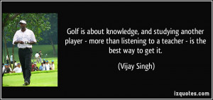 Golf is about knowledge, and studying another player - more than ...