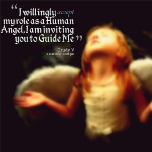 ... human angel i am inviting you to guide me quotes from trudy symeonakis