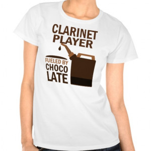 Clarinet Player (Funny) Chocolate T-shirts