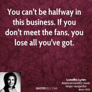 loretta-lynn-loretta-lynn-you-cant-be-halfway-in-this-business-if-you ...
