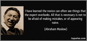 quote-i-have-learned-the-novice-can-often-see-things-that-the-expert ...
