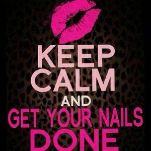 Wedding - Keep Calm & Get Your Nails Done!