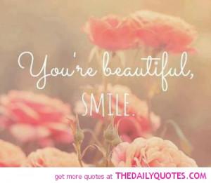 re beautiful smile you re beautiful smile you are beautiful quotes ...