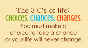 Quote On Life - Download High Quality The 3 C's Of Life Quote ...
