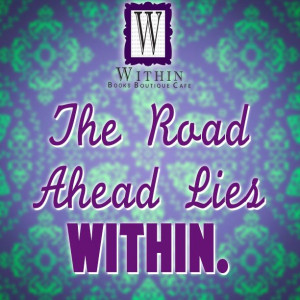 The road ahead lies within. #WithinBoutique #Quotes #Inspiration