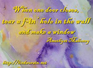 When one door closes - Sassy Sayings http://lindaursin.net