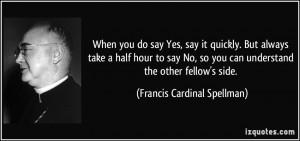 More Francis Cardinal Spellman Quotes