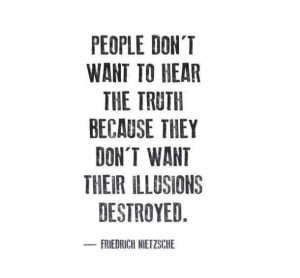 destroyed, illusions, quotes, truth