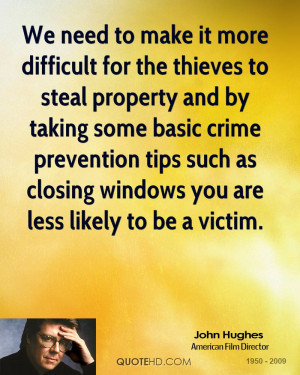 ... crime prevention tips such as closing windows you are less likely to