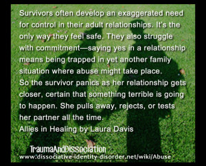 Survivors often develop an exaggerated need for control in their adult ...