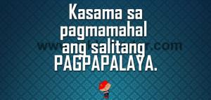 Kasama sa pagmamahal ang salitang PAGPAPALAYA.
