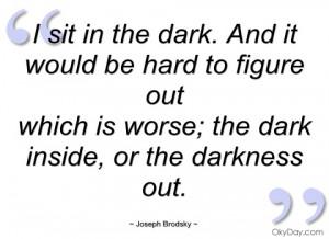 sit in the dark joseph brodsky