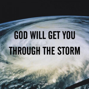 God will get you through the storm