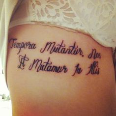 Tattoo for girls latin quote meaning as the times change so do we