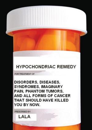 Hypochondriac Funny #1 Hypochondriac Funny #2 Hypochondriac Funny #3 ...