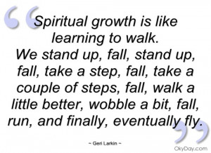 spiritual growth is like learning to walk