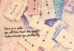cassette, love, music, one song, quote, quotes