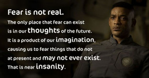 ... . After Earth Will Smith. I really liked this quote from the movie