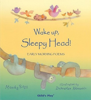 """... """"Wake Up, Sleepy Head!: Early Morning Poems"""" as Want to Read"""