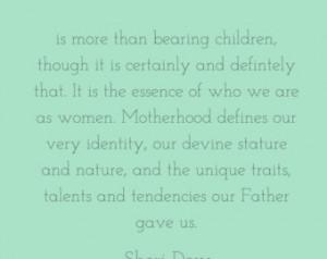 Motherhood Quote - Sheri Dew