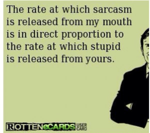 Favorite Sarcastic Sayings Kootation