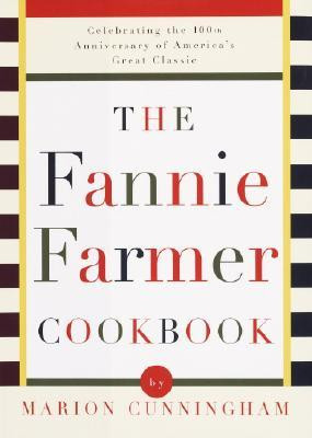 "Start by marking ""The Fannie Farmer Cookbook: Anniversary"" as Want ..."