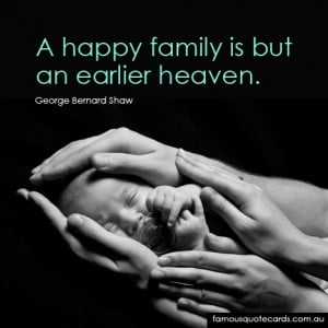 Quotecard A happy family is but an earlier heaven