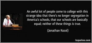 ... this strange idea that there 39 s no longer segregation in America