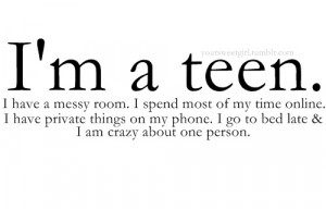 teen #i am a teen #life #love #quotes #tumblr